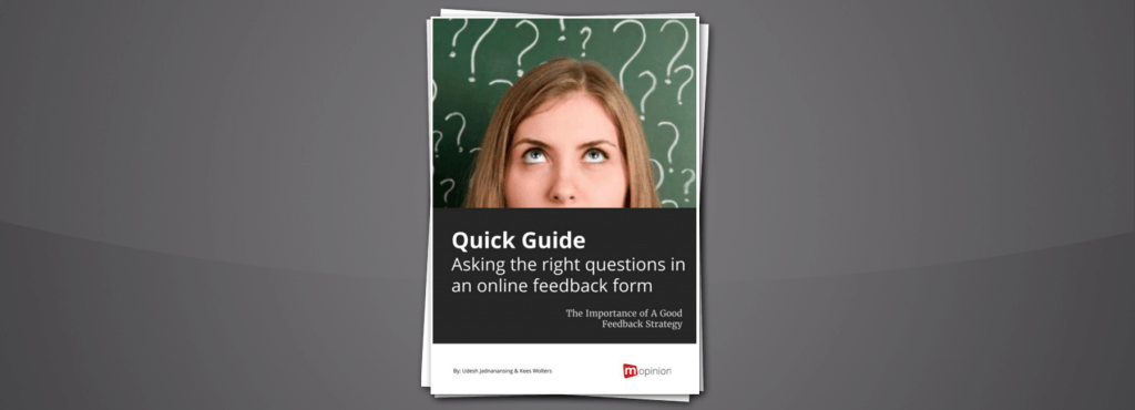 Quick Guide – Asking the right questions in an online feedback form – 2017