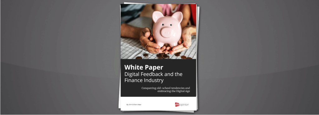 White Paper – Digital Feedback and the Finance Industry