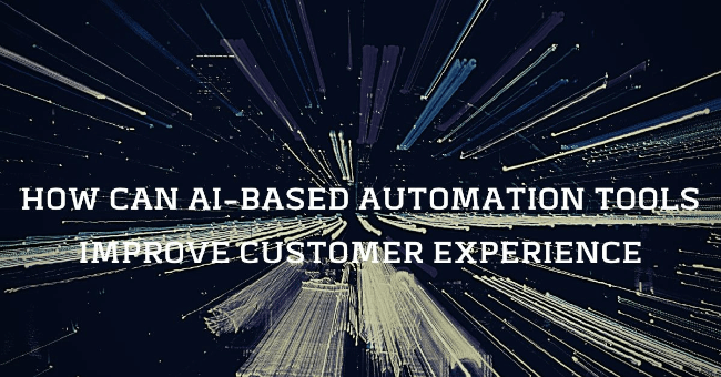 Mopinion: How Can AI-Based Automation Tools Improve Customer Experience? - Blog Title
