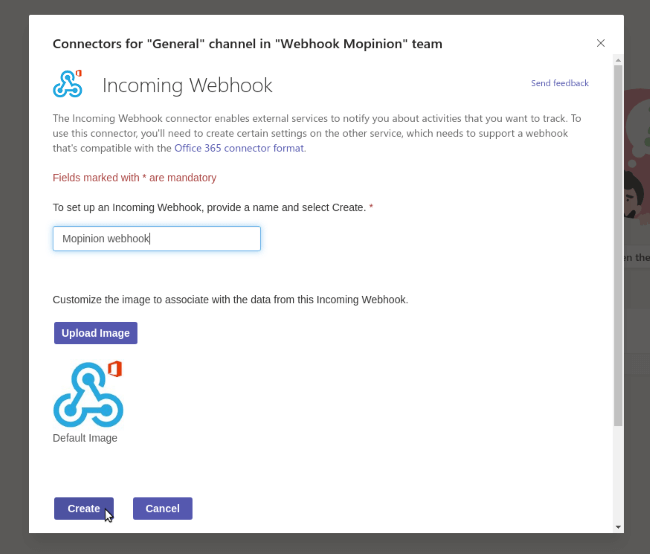 Mopinion: Mopinion now integrates with Microsoft Teams  - Name your webhook
